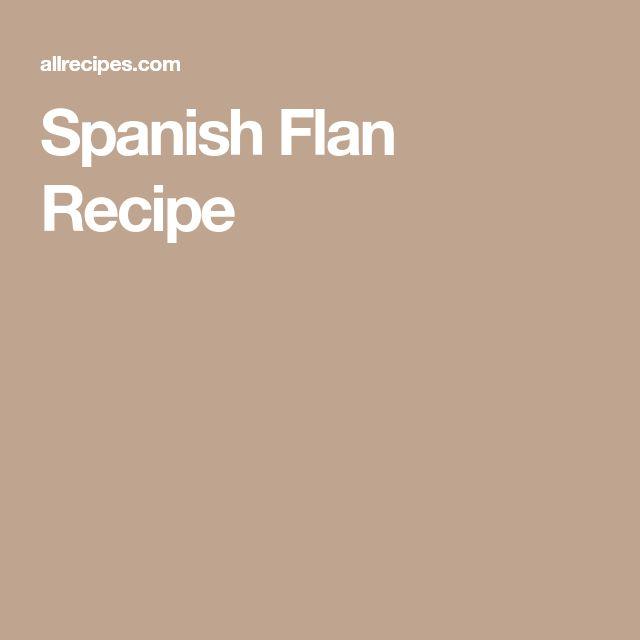 Spanish Flan Recipe