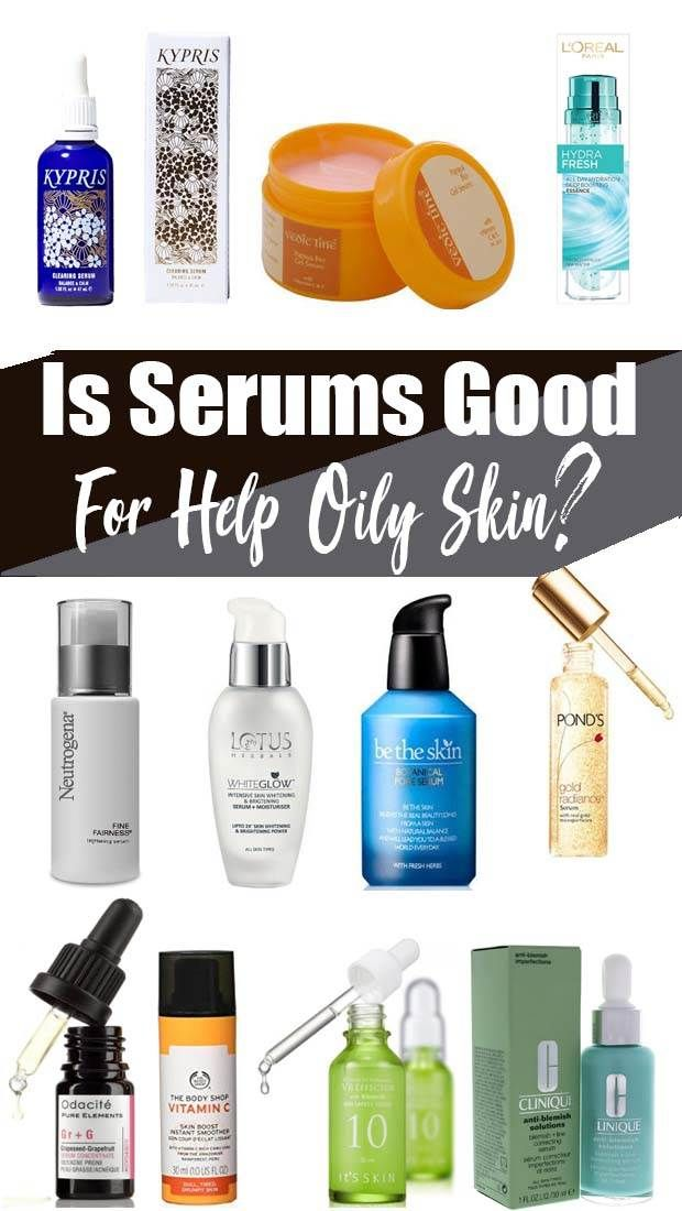 The Best Serum For Oily Skin In Winter Best Serum Oily Skin Body Oily Skin