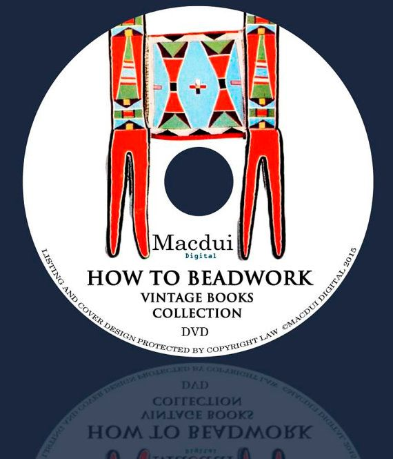 How to Beadwork  Vintage E-books 6 PDF on 1 DVD by MacduiDigital
