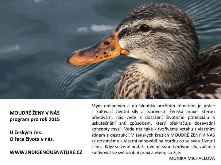 21. - 24. 8. prázdninová pouť k českým řekám ...a k řece života http://www.indigenousnature.cz