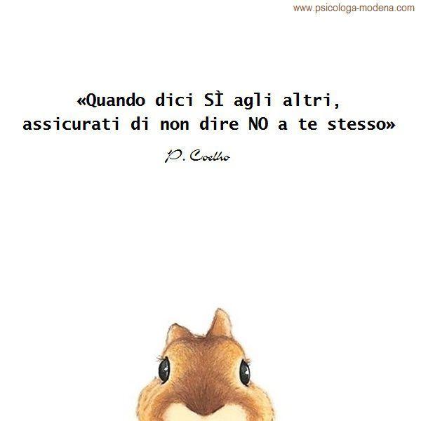 Quando dici di sì agli altri... #aforisma #assertività