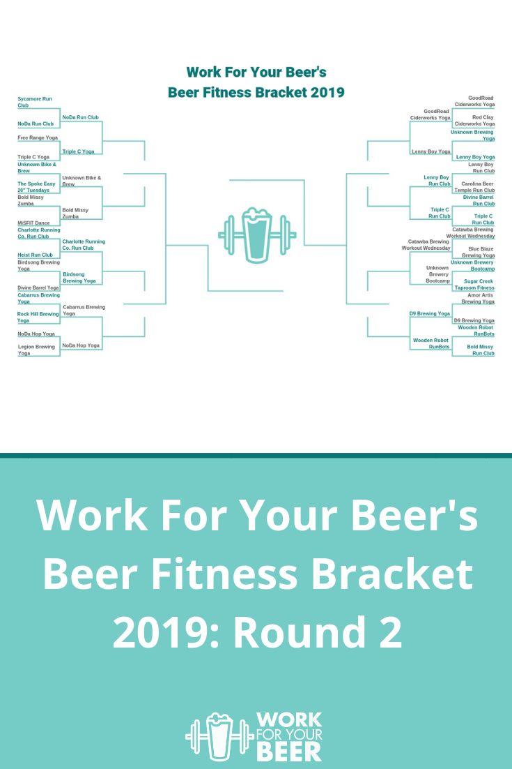Work For Your Beer S Beer Fitness Bracket 2019 Round 2 Charlotte Nc Work For Your Beer Biking Workout Fitness Beer
