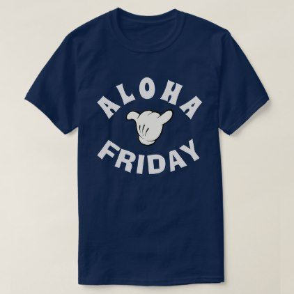 #ALOHA FRIDAY CARTOON SHAKA T-Shirt - #friday #fridays