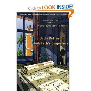 Uncle Petros and Goldbach's Conjecture: A Novel of Mathematical Obsession: Apostolos Doxiadis: 9781582341286: Amazon.com: Books
