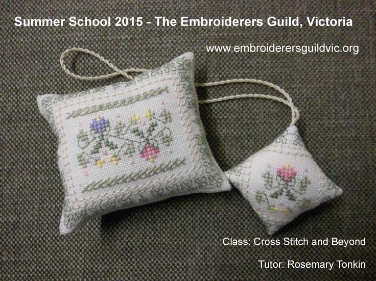 RT2 CROSS STITCH AND BEYOND- PINCUSHION AND SCISSOR FOB Skill level- Beginners 7 & 14 January 2015, 10am - 3pm, Tutor Rosemary Tonkin See www.embroiderersguildvic.org or Facebook/StitchSnippets for more information. #cross #stitch #crossstitch #embroidery #pincushion #scissorfob