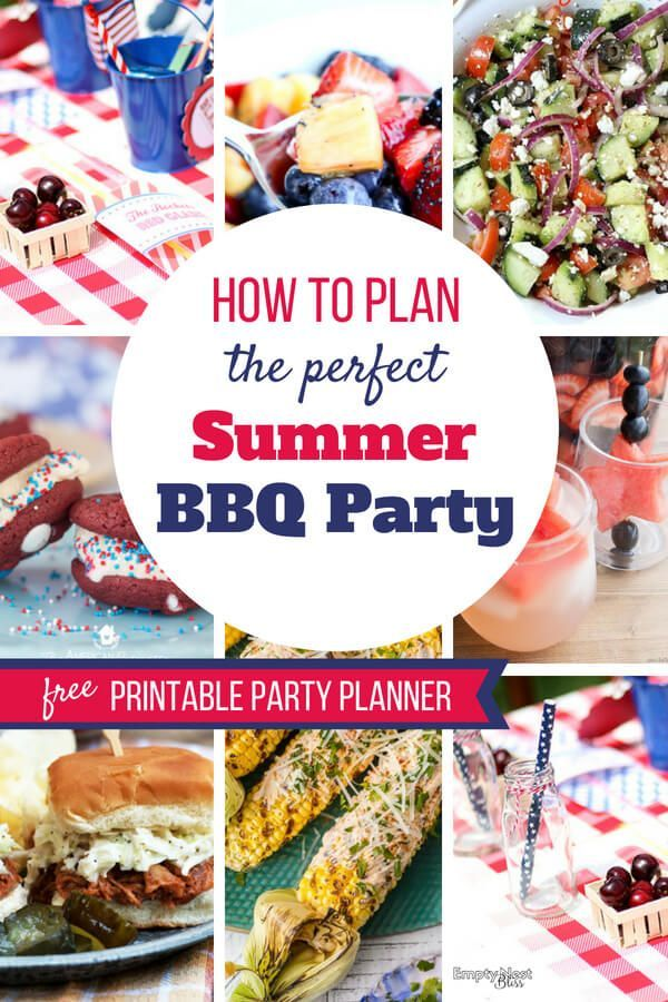 Summer Bbq Party Ideas For Your Best Get Together Plus A Free Printable Planner So You Can Relax And Have Fun At Own Bbqpartyidea