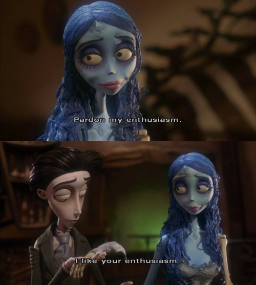 the corpse bride. my all time favorite movie in the history of EVER ♥