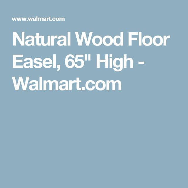 "Natural Wood Floor Easel, 65"" High - Walmart.com"