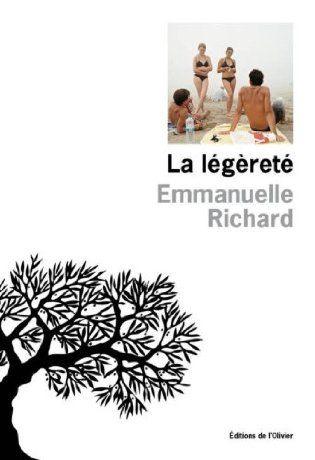 La légèreté - Emmanuelle Richard