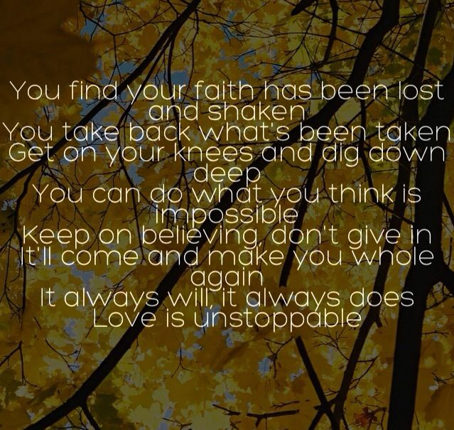 Love is unstoppable . #lyric quotes. Rascal flatts ❤️