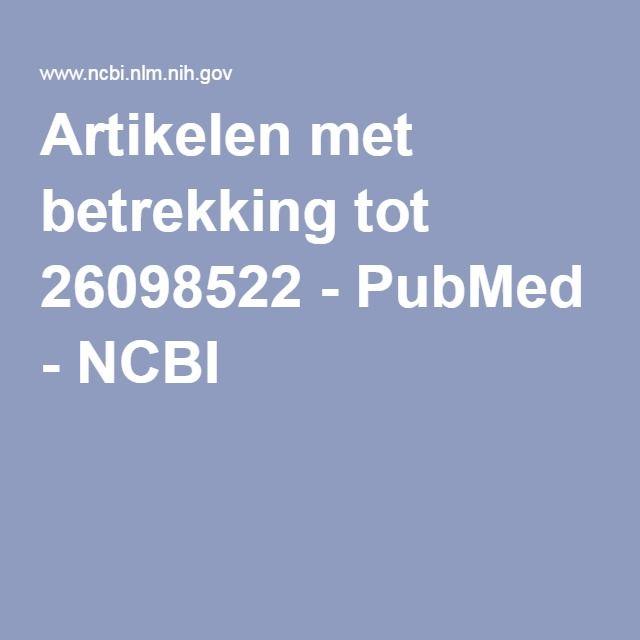 Artikelen met betrekking tot 26098522 - PubMed - NCBI