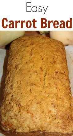 Easy Carrot Bread Recipe