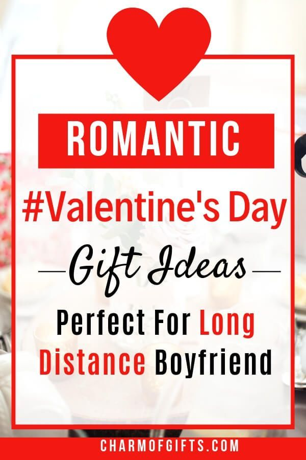 What to get a guy for valentines day long distance