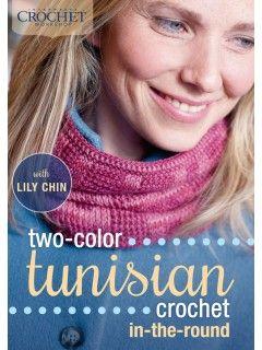 Two-Color Tunisian Crochet In-the-Round   InterweaveStore.com