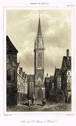 """Bas's France Encyclopedique - """"TOUR DE ST. PIERRE A CAEN"""" - Steel Engraving - 1841"""