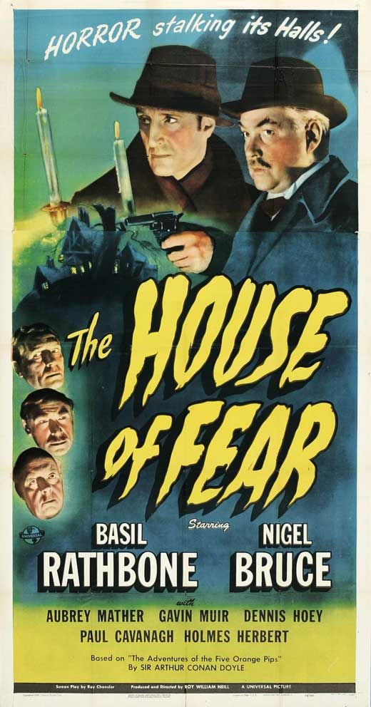 Sherlock Holmes and The House of Fear starring Basil Rathbone and Nigel Bruce.