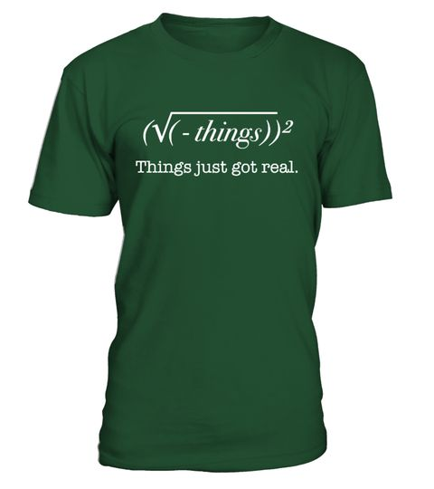 Things Just Got Real - Math T shirt goat t shirts, goat t shirt company, goat t shirt amazon, goat t shirts under armour, goat t shirt walmart, goat t shirt designs, goat t shirt uk, goat t shirt band, goat t shirts australia, funny goat t shirt, goat t shirt, goat t shirt whiteboy7thst, goat t shirt dan bilzerian, goat t shirt funny, goat%