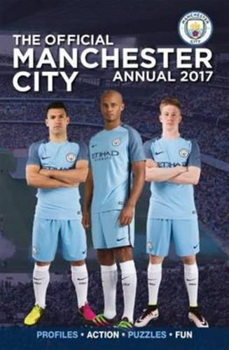 The Official Manchester City Annual 2017 has fun features summer signings quizzes and word searches. There are squad profiles stats and facts and lots more. Its the ideal gift for any young City fan!