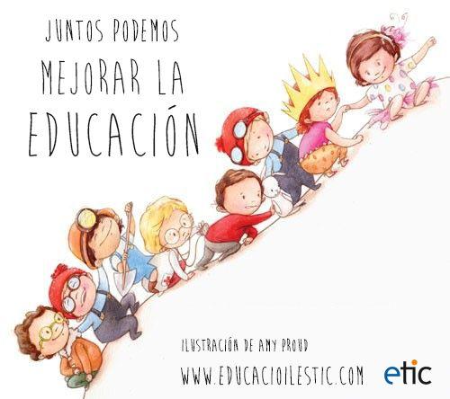 """""""Juntos podemos mejorar la educación"""""""