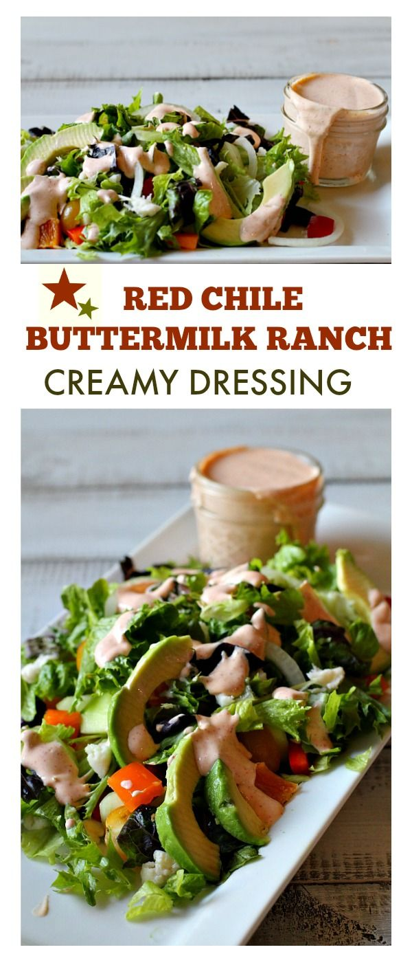 Red Chile Buttermilk Ranch Dressing Recipe Spicy Salad Dressing Recipe Homemade Salads Comfort Food Recipes Dinners