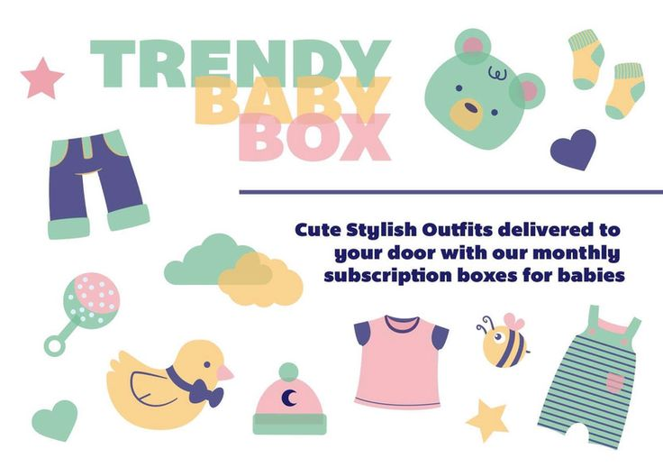 Trendy Baby Box - The monthly subscription box for babies.   Tailored outfits for babies aged 0 to 12 months. Discover new and exciting brands and explore the latest styles and trends