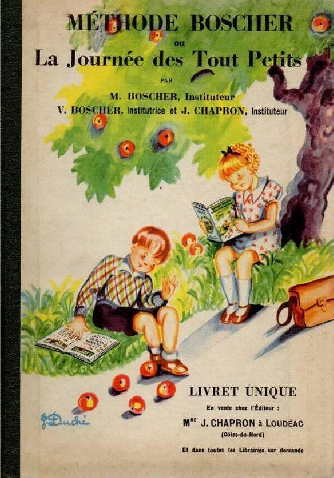 Manuels anciens: Méthode Boscher 1955 (ou la Journée des tout-petits)....reépinglé par Maurie Daboux ❥•*`*•❥