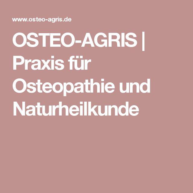 OSTEO-AGRIS   Praxis für Osteopathie und Naturheilkunde