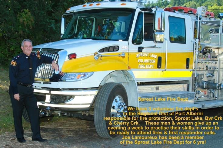 Joe Lamoureux volunteering for the Sproat Lake Fire Dept.
