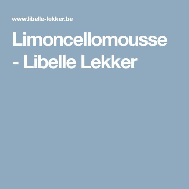 Limoncellomousse -                         Libelle Lekker