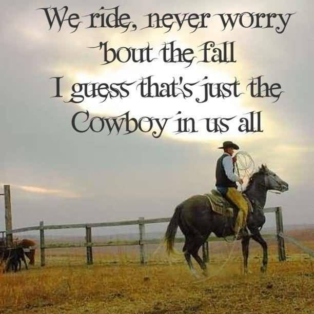 Cowboy Quotes And Cowboy Sayings Images