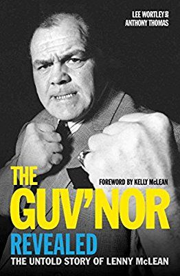 The Guv'nor Revealed: The Untold Story of Lenny McLean