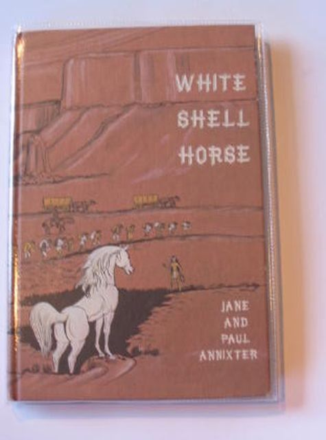 TBR - White Shell Horse - Jane & Paul Annixter