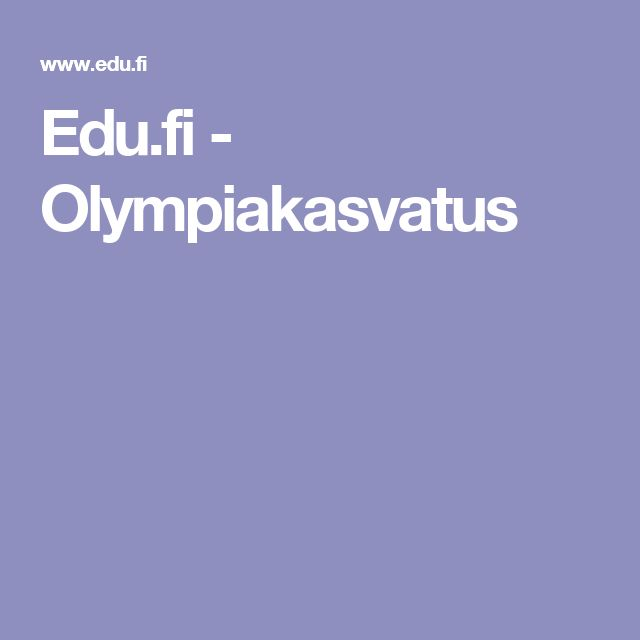 Edu.fi - Olympiakasvatus
