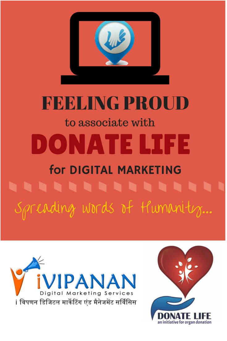Feeling proud to associate with #DonateLife for #DigitalMarketing services. www.ivipanan.co.in