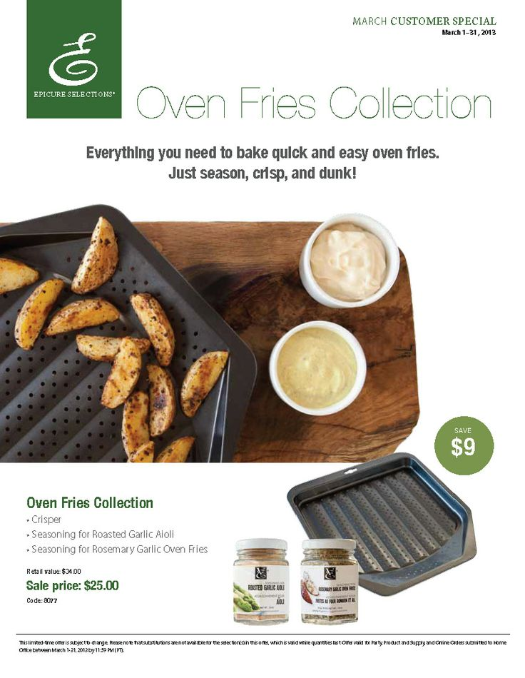 Customer special - March 2013 - Epicure Selections - Oven Fries Collection - $25 instead of 34