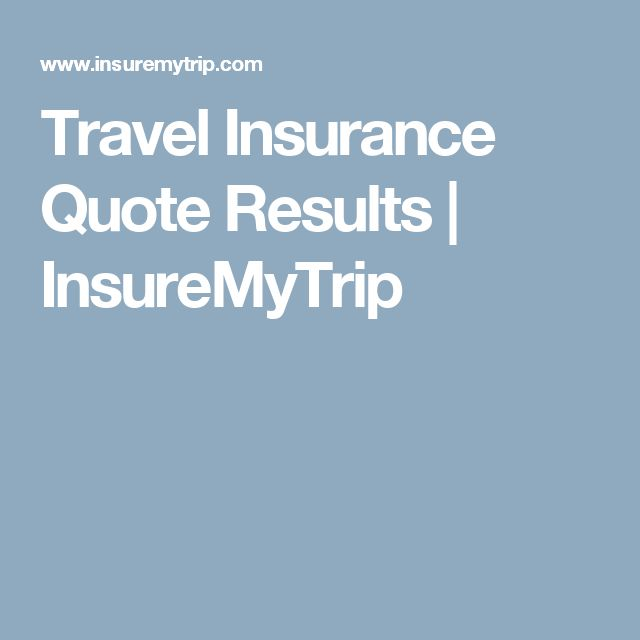 Travel Insurance Quote Results   InsureMyTrip   Travel ...