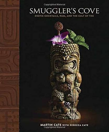 Smuggler's Cove: Exotic Cocktails, Rum, and the Cult of Tiki (Martin Cate) / TX950.5.S68 C38 2016 /  	https://catalog.wrlc.org/cgi-bin/Pwebrecon.cgi?BBID=17089799