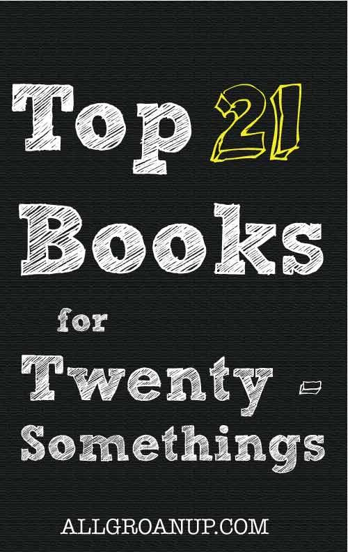 Top 21 books for 20-somethings. I personally think these are good for 30 and 40-somethings, too...