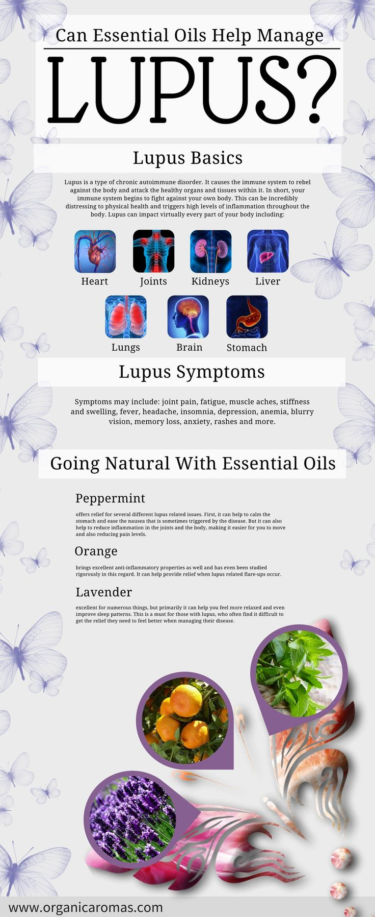 Can Essential Oils Help Manage Lupus? #OrganicAromas Looking into natural ways to help manage lupus is something that can ease the need for prescription drugs. While you should always talk to your medical professional and should never quit taking prescription medications just because you're tired of doing so, there are several natural steps you can take that may help – including the use of essential oils.
