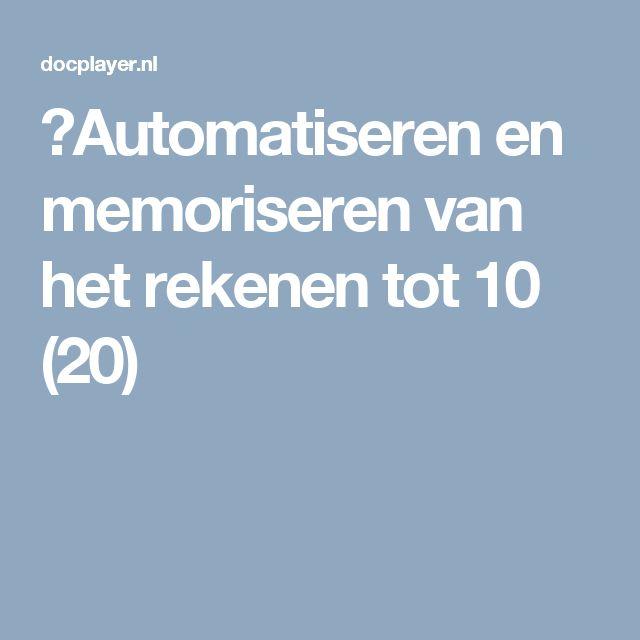 ⭐Automatiseren en memoriseren van het rekenen tot 10 (20)