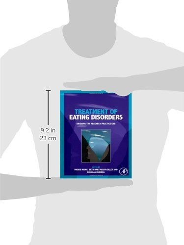 Treatment of Eating Disorders: Bridging the research-practice gap #book #health http://www.healthbooksshop.com/treatment-of-eating-disorders-bridging-the-research-practice-gap-2/ Eating disorders (EDs) affect at least 11 million people in the United States each year andspread across age, race, ethnicity and socio-economic class. While professional literature on the subject has grown a great deal in the past 30 years, it tends to be exclusively research-based and lacking expert clini..
