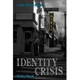 Identity Crisis (Paperback)By Debbi Mack
