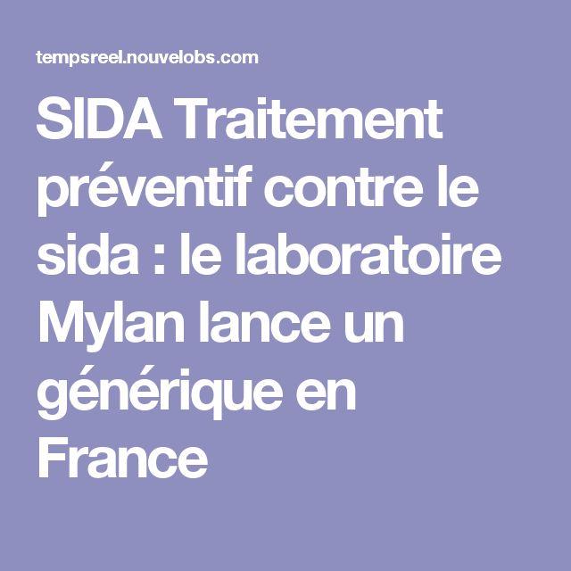 SIDA Traitement préventif contre le sida : le laboratoire Mylan lance un générique en France