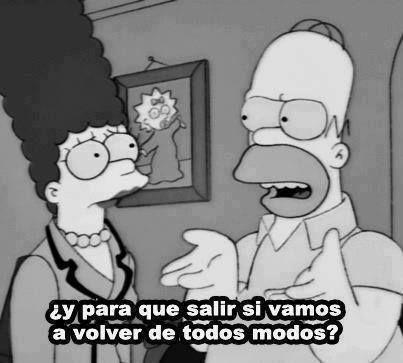 Me encantan las cosas que dice Homero  Como por ejemplo esto jaja YA CALLENSE Y DEJEN DORMIR AL PROJIMO!!(jajaja)