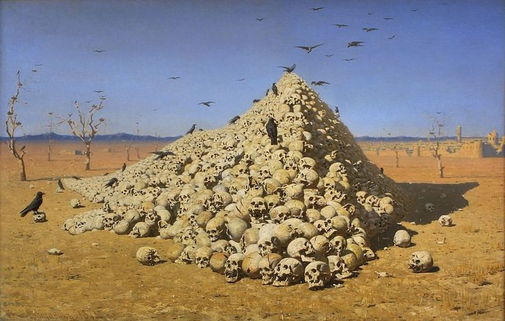 """The Apotheosis of War"" by Vasily Vereshchagin, 1871. ~ ""..pyramids of skulls like this were left near destroyed towns by conquerors such as Tamerlane. Vereshchagin imparts uniqueness to most of the skulls, and yet at the same time there are just so many of them. Vereshchagin etched the phrase, ""Dedicated to all great conquerors, past, present and future"", into the frame of the work."