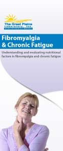 Great Plains Laboratory on Fibromyalgia and Chronic Fatigue ... tartaric acid, yeast, nystatin, infections, stress, birth control pills, weak immunity, sugar