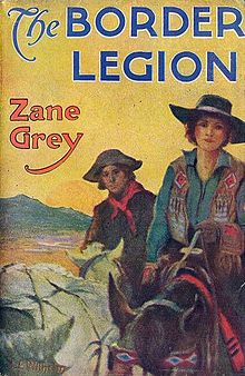 The Border Legion is a 1916 Western novel written by Zane Grey, first published by Harper & Brothers in 1916. Description from snipview.com. I searched for this on bing.com/images