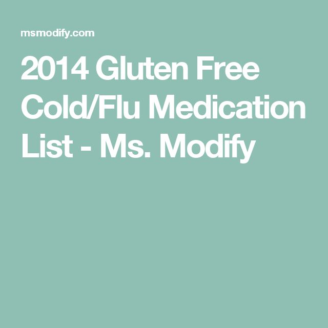 2014 Gluten Free Cold/Flu Medication List - Ms. Modify