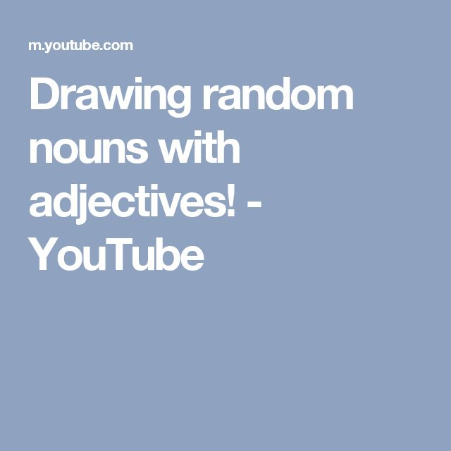 Drawing random nouns with adjectives! - YouTube