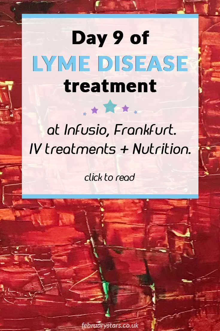 Lyme Disease Treatment in Germany: Day 9 at Infusio, Frankfurt